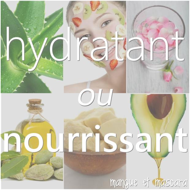 hydratant ou nourrissant