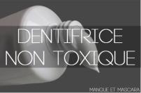 Dentifrice non toxique