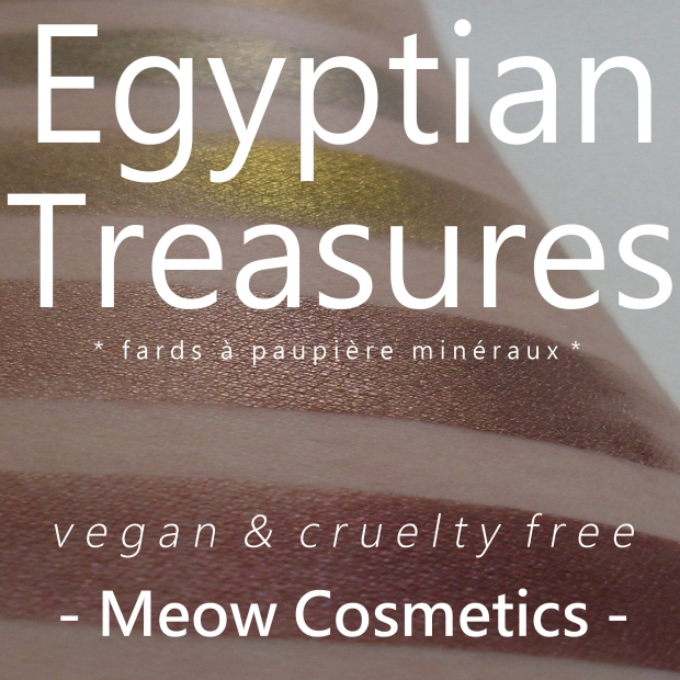 egyption treasures fards a paupiere mineraux vegan cruelty free meow cosmetics