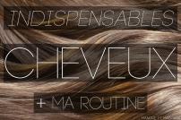 Indispensables cheveux