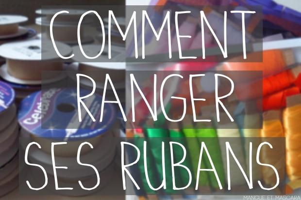 Ranger ses rubans